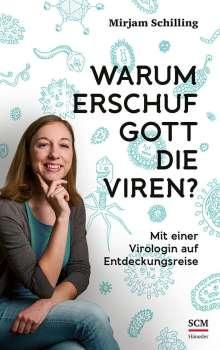 Mirjam Schilling: Warum erschuf Gott die Viren?, Buch