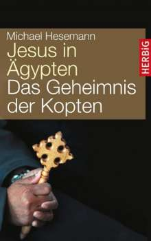 Michael Hesemann: Jesus in Ägypten, Buch