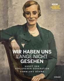 Heinz R. Böhme: Wir haben uns lange nicht gesehen, Buch