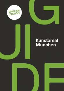 Alexandra Bürger: Kunstareal München Guide, Buch