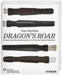 Yang Yuanzheng: Dragon's Roar, Buch