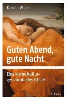 Karoline Walter: Guten Abend, gute Nacht, Buch