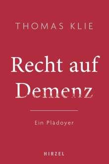 Thomas Klie: Recht auf Demenz, Buch