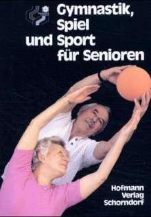 Gymnastik, Spiel und Sport für Senioren, Buch