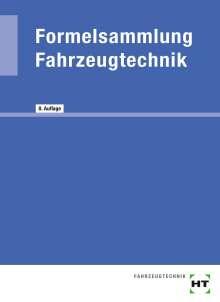 Helmut Elbl: Formelsammlung Fahrzeugtechnik, Buch