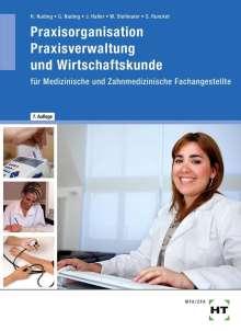 Helmut Nuding: Praxisorganisation, Praxisverwaltung und Wirtschaftskunde für Medizinische und Zahnmedizinische Fachangestellte, Buch