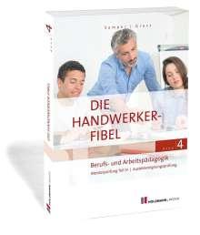 Lothar Semper: Die Handwerker-Fibel, Band 4, Buch