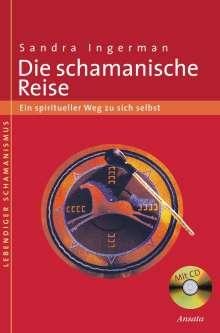 Sandra Ingerman: Die schamanische Reise, Buch