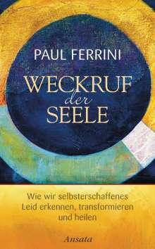 Paul Ferrini: Weckruf der Seele, Buch
