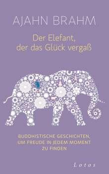 Ajahn Brahm: Der Elefant, der das Glück vergaß, Buch