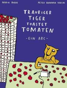 Nadia Budde: Trauriger Tiger toastet Tomaten, Buch
