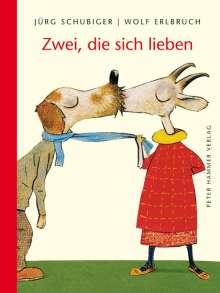 Wolf Erlbruch: Zwei, die sich lieben, Buch