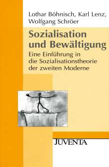Lothar Böhnisch: Sozialisation und Bewältigung, Buch