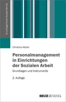 Christina Hölzle: Personalmanagement in Einrichtungen der Sozialen Arbeit, Buch