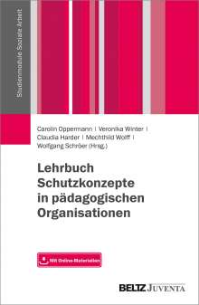 Lehrbuch Schutzkonzepte in pädagogischen Organisationen, Buch