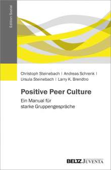 Christoph Steinebach: Positive Peer Culture, Buch