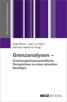 Grenzanalysen - Erziehungswissenschaftliche Perspektiven zu einer aktuellen Denkfigur, Buch
