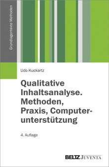 Udo Kuckartz: Qualitative Inhaltsanalyse. Methoden, Praxis, Computerunterstützung, Buch