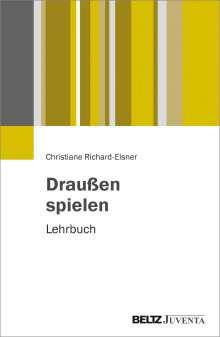 Christiane Richard-Elsner: Draußen spielen, Buch