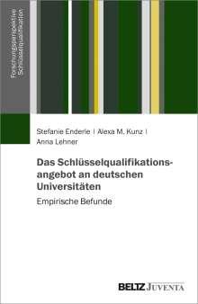 Stefanie Enderle: Das Schlüsselqualifikationsangebot an deutschen Universitäten, Buch