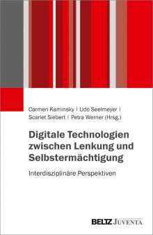 Digitale Technologien zwischen Lenkung und Selbstermächtigung, Buch