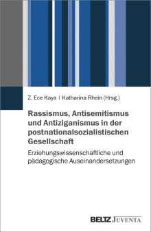 Rassismus, Antisemitismus und Antiziganismus in der postnationalsozialistischen Gesellschaft, Buch