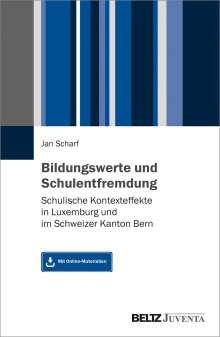 Jan Scharf: Bildungswerte und Schulentfremdung, Buch