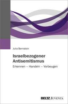 Julia Bernstein: Israelbezogener Antisemitismus, Buch