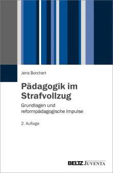 Jens Borchert: Pädagogik im Strafvollzug, Buch