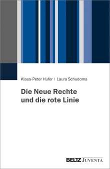Klaus-Peter Hufer: Die Neue Rechte und die rote Linie, Buch