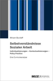 Miriam Burzlaff: Selbstverständnisse Sozialer Arbeit, Buch