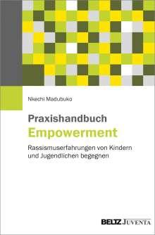 Nkechi Madubuko: Praxishandbuch Empowerment, Buch