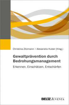 Gewaltprävention durch Bedrohungsmanagement, Buch