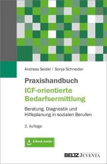 Andreas Seidel: Praxishandbuch ICF-orientierte Bedarfsermittlung, 1 Buch und 1 Diverse