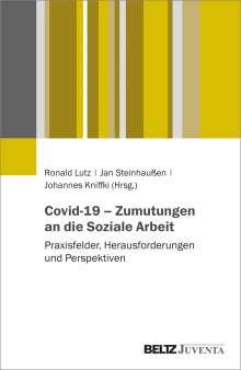 Covid-19 - Zumutungen an die Soziale Arbeit, Buch