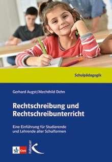 Gerhard Augst: Rechtschreibung und Rechtschreibunterricht. Handbuch, Buch