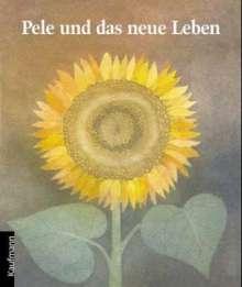 Regine Schindler: Pele und das neue Leben, Buch
