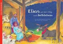 Katia Simon: Elias auf dem Weg nach Betlehem, Buch