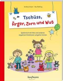 Andrea Erkert: Tschüss, Ärger, Zorn und Wut, Buch