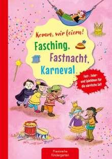 Suse Klein: Komm, wir feiern! Fasching, Fastnacht, Karneval, Buch