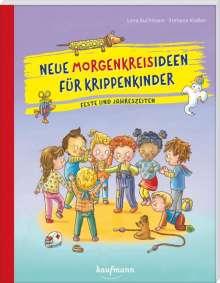 Lena Buchmann: Neue Morgenkreisideen für Krippenkinder, Buch
