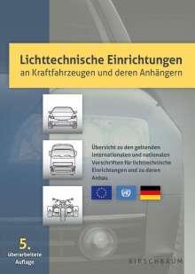 Rainer Krautscheid: Lichttechnische Einrichtungen an Kraftfahrzeugen und deren Anhängern, Buch