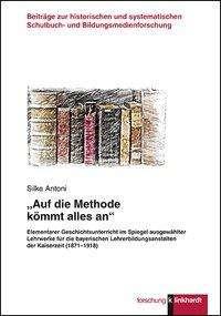 """Silke Antoni: """"Auf die Methode kömmt alles an"""", Buch"""