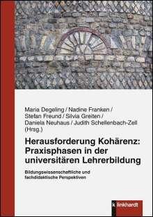 Herausforderung Kohärenz: Praxisphasen in der universitären Lehrerbildung., Buch