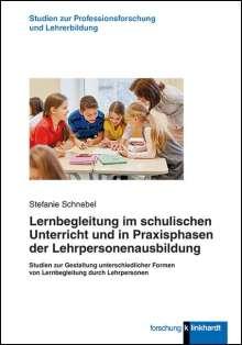 Stefanie Schnebel: Lernbegleitung im schulischen Unterricht und in Praxisphasen der Lehrpersonenausbildung, Buch