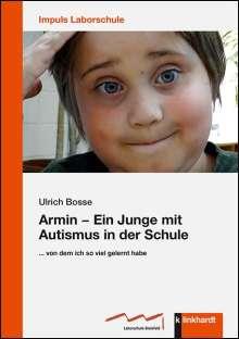 Ulrich Bosse: Armin - Ein Junge mit Autismus in der Schule, Buch