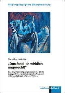 """Christina Hofmann: """"Das fand ich wirklich ungerecht!"""", Buch"""