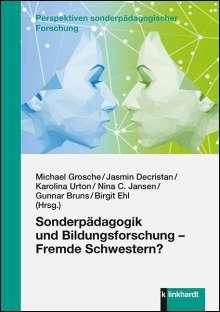 Sonderpädagogik und Bildungsforschung - Fremde Schwestern?, Buch