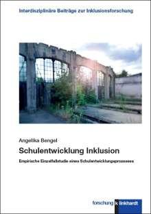 Angelika Bengel: Schulentwicklung Inklusion, Buch
