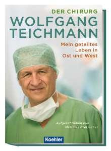 Der Chirurg Wolfgang Teichmann, Buch